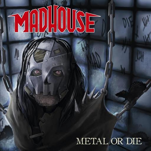 Madhouse альбом Metal or Die