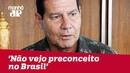 'Não vejo preconceito no Brasil', diz vice de Bolsonaro ao analisar dados de homicídios