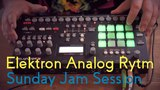 Elektron Analog Rytm - Deep Sunday Jam Session Deep House Ambient Chillout