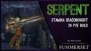 Stamina 2H Dragonknight Build PvE Serpent - Summerset Chapter ESO