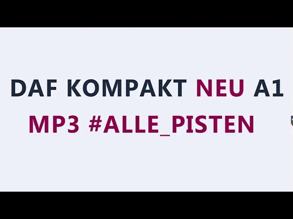 DaF kompakt A1 mp3 allen Hortexten
