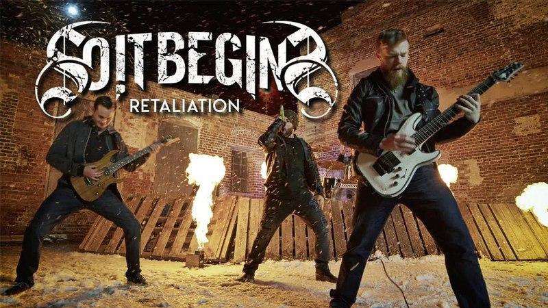 So It Begins - Retaliation
