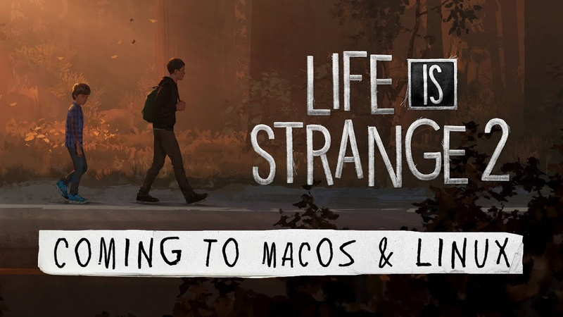 Life is Strange 2 is coming to macOS and Linux