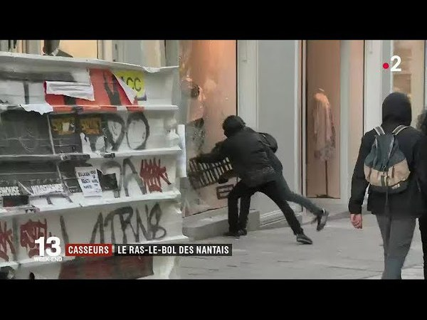 Casseurs à Nantes : le ras-le-bol des habitants / JT du dimanche 15 avril 2018