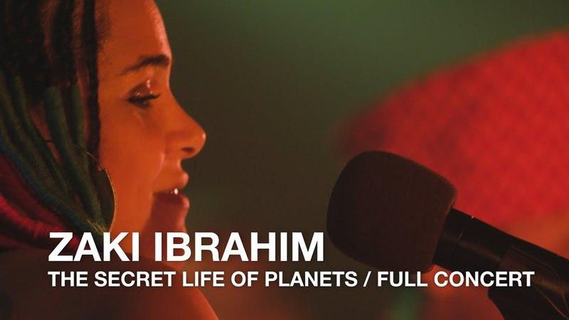 Zaki Ibrahim | The Secret Life Of Planets | Full Concert