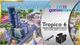 Tropico 6 - Neue Features f