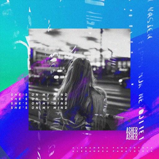 Asher альбом She's on My Mind (feat. Alexandra Panayotova)