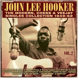 John Lee Hooker альбом The Modern, Chess & Veejay Singles Collection 1949-62, Vol. 2