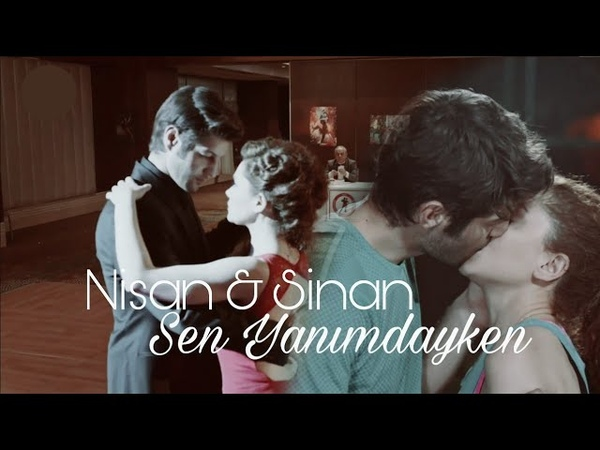 Nisan Sinan - Sen Yanımdayken