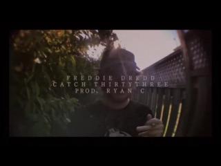 FREDDIE DREDD - CATCH THIRTYTHREE