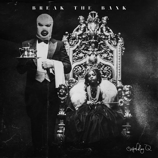 ScHoolboy Q альбом Break The Bank