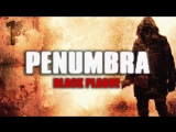 Ламповый стрим PenumbraBlack Plague