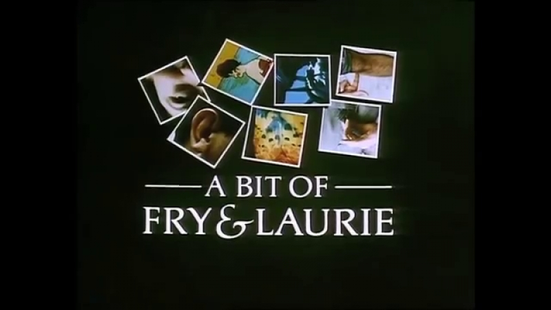A bit of fry and laurie | шоу Фрая и Лори