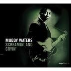 Muddy Waters альбом Saga Blues: Screamin' And Cryin'