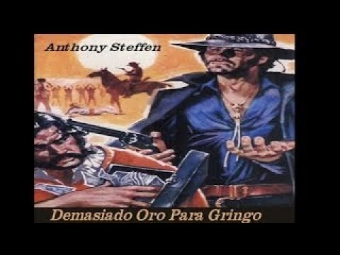 La caza del oro 1972 HD anthony steffen WESTERN en castellano (MEJOR RESOLUCION 1150p)
