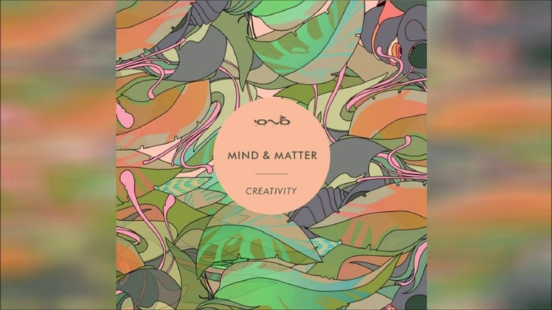 Mind Matter - Creativity ᴴᴰ