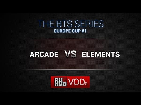 Arcade vs Elements BTS SERIES EU CUP Game 1