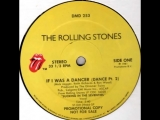 IF I WAS A DANCER (PARTS 12) (MIX#2) - ROLLING STONES