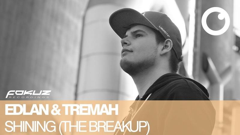 Edlan and Tremah - The Break Up [Fokuz Recordings] - Liquid Drum Bass