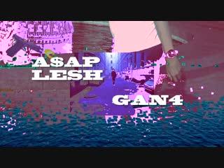 A$AP Lesh aka Young Poff X GAN4    NO L.O.V.E Track teaser!