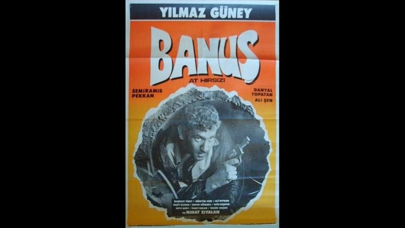 At Hırsızı _ Banuş (1967) - Yılmaz Güney , Semiramis Pekkan