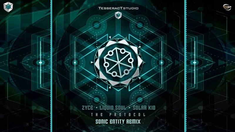 Zyce Liquid Soul Solar Kid - The Protocol (Sonic Entity Remix)