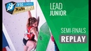 IFSC Youth World Championships Moscow 2018 - Lead - Semi-Finals - Junior