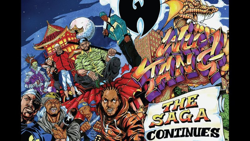 Wu Tang Clan - The Saga Continues HD |NEW ALBUM 2017| Track times