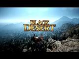 Black Desert - Official Gameplay Trailer