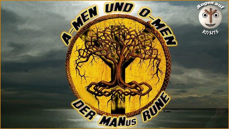 ∞ ∞ A-Men und O-Men der MANus Rune ᛉ