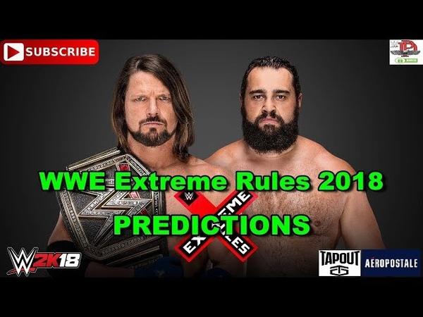 WWE Extreme Rules 2018 WWE Championship AJ Styles vs Rusev Predictions WWE 2K18