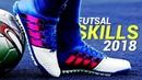 Most Humiliating Skills Goals 2018 ● Futsal