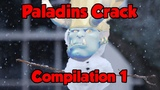 Paladins Crack Compilation #1 (100subs special)
