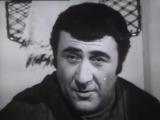 Леонид Каневский и Анатолий Горохов - А мимо окон тени на снегу... - из хф