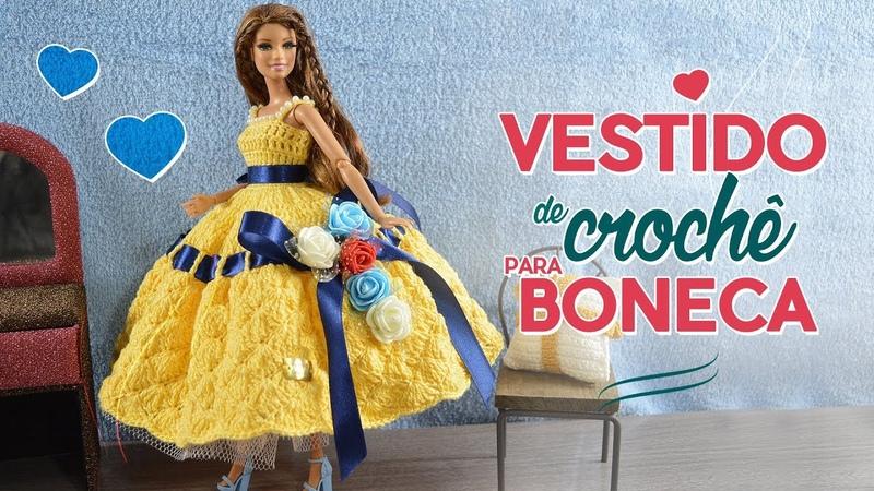 Tutorial - Vestido de crochê para boneca (bem fácil) | Raquel Gaúcha