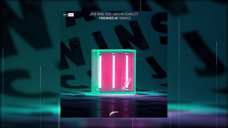 Jack Wins Feat. Caitlyn Scarlett - Freewheelin' (David Pietras Remix)