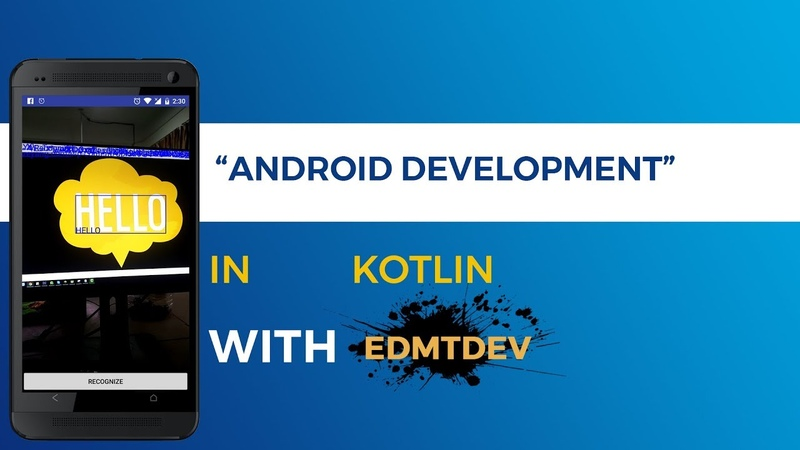 Kotlin Android Tutorial - Firebase ML Kit Recognize Text
