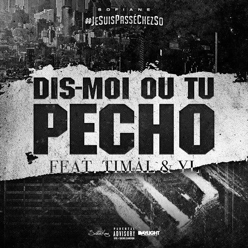 Sofiane альбом Dis-moi où tu pécho (feat. YL, Timal)