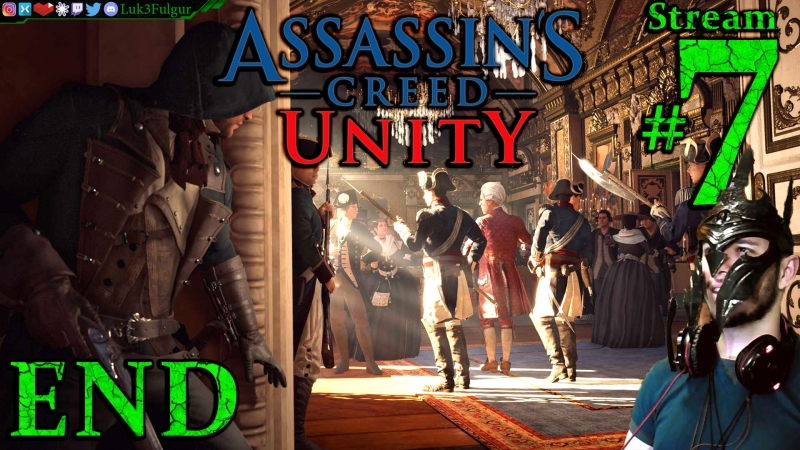 Assassin's Creed Unity 💐🥐1st Time🍷🎨All DLC💸PC💻Max✨7th Stream🎋