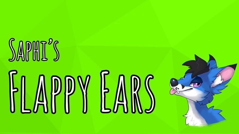 Saphi's Flappy Ears :D