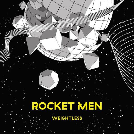 Rocket Men альбом Weightless