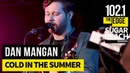 Dan Mangan - Cold in the Summer (Live at the Edge)