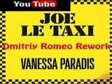 Vanessa Paradis - Joe Le Taxi (Dmitriy Romeo &amp Red Line Radio Rework)