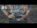 10 English dialogues - lesson 6 | Lots of English Texts