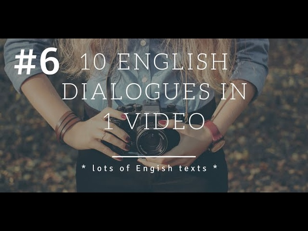 10 English dialogues - lesson 6 | Lots of English Texts