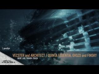 Vecster and Architect / Quinta Essentia, Gvozd and Finsky - Live @ Nuke Lab / Rampa Trash (01.12.2017)