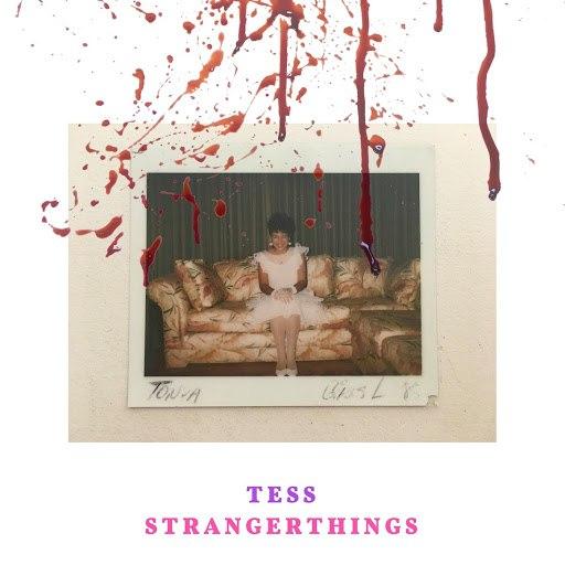 Tess альбом Stranger Things