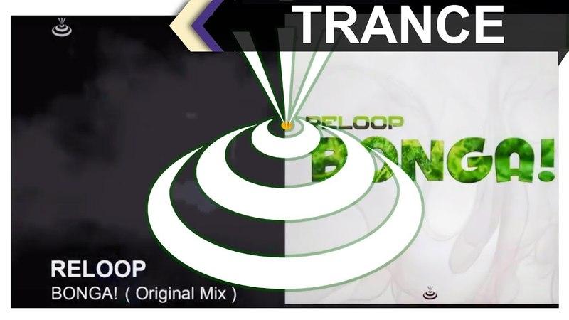 Reloop - Bonga! (Original Mix)