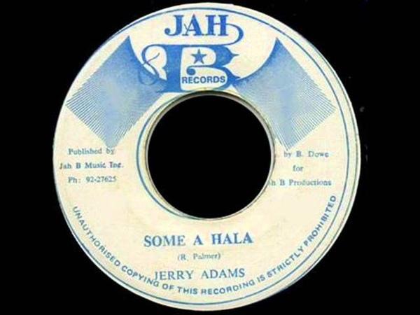 Jerry Adams - Some A Hala