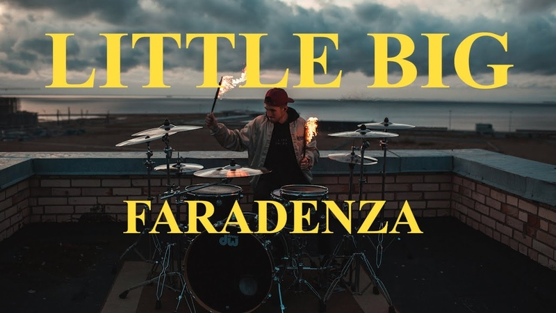 Little Big - Faradenza | Nikita Svezhentsev Drum Cover
